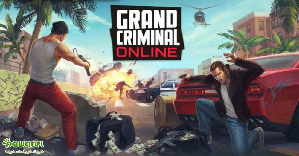 معرفی بازی Grand Criminal Online